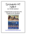 &quot;Snowmen at Night&quot;, by C. Buehner, Questions and Project Sheets