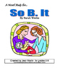 So B. It, by Sarah Weeks: A Novel Study