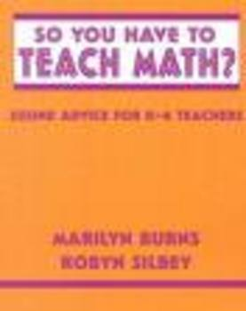 So You Have to Teach Math?