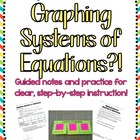 So you have to teach Systems of Equations?! Notes &amp; Practi