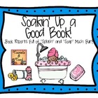 "Soakin' Up a Good Book:  Book Reports With ""Soap"" Much ""Splash!"""