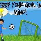 Soccer Theme Poster ~ Keep Your Goal in Mind~ {FREE!}