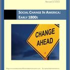 Social Change in America: Early 1800s Differentiated Instr
