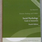 Social Psychology: Goals in Interaction Printed Test Bank (2007)