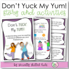 "Social Story And Activity: ""Don't YUCK My YUM"""