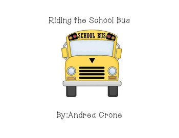 """Social Story """" Riding the Bus"""""""