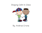 "Social  Story "" Staying Calm in Class"""