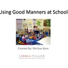 Social Story:  Using Good Manners at School