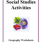 Social Studies Activities, Geography Worksheets