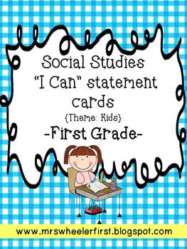 "Social Studies Common Core ""I Can Statements"" 1st Grade: Kids"