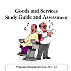 Social Studies: Goods and Services: Study Guide and Assessment