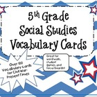 Social Studies Vocabulary Cards-5th Grade