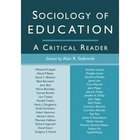 Sociology in Education: A Critical Reader