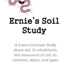 Soil Study: Science, Writing and Literacy Building Activities