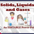 Solids, Liquids, &amp; Gases Science Power Point