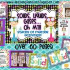 Solids, Liquids, Gases...Oh My!