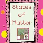 Solids, Liquids, and Gases ~ Matter for the Primary Grades