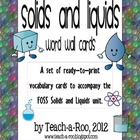 Solids and Liquids Word Wall Cards