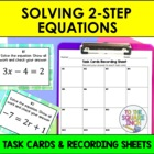 Solving 2 Step Equations Task Cards and Recording Sheets C
