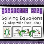 Solving Equations (Harder Two Step Equations) Scavenger Hunt