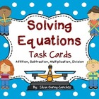 Solving Equations: Posters and Task Cards