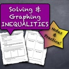 Solving & Graphing Inequalities: Notes and Practice!