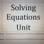 Solving Linear Equations Unit