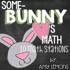 Some-Bunny Loves Math {10 Easter-Themed Math Stations}