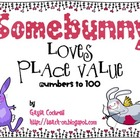 Somebunny Loves Place Value: Numbers to 100