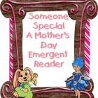 Someone Special Mother&#039;s Day Emergent Reader