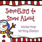 Something to Snow About--Writing Station