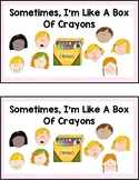 FREE Sometimes,  I'm  Like  A  Box  Of  Crayons {Emotions }