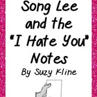 "Song Lee and the ""I Hate You"" Notes Basic Comprehension Questions"