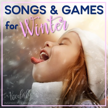 Songs and Activities for Winter