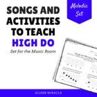 Songs and Activities to Teach &quot;High Do&quot;