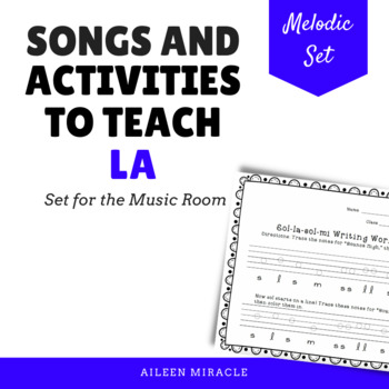 Songs and Activities to Teach La {Sol-la-sol-mi and sol-mi