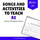 "Songs and Activities to Teach ""Re"""