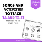 Songs and Activities to Teach Ta and Ti-Ti
