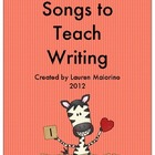 Songs to Teach Writing- 6 Traits of Writing