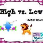 Sound Opposites- High vs. Low SMART Board Lesson