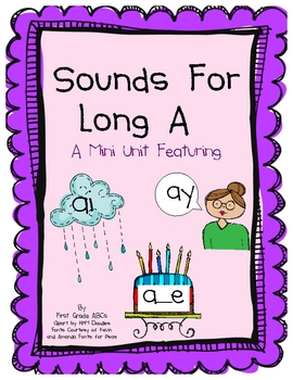 Sounds for Long A: AI/AY/A_E Vowel Mini Unit