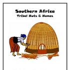 Southern Africa ~ Tribal Huts &amp; Homes