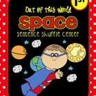 Space - Fluency Center:  Sentence Shuffle:  - 1st grade rd