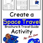 Space Travel Brochure & Travel Guide (Worksheet/Activity)