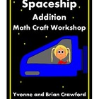 Spaceship Addition Math Craft Workshop