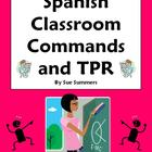 Spanish 50 Classroom Commands and Total Physical Response (TPR)