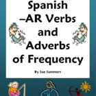 Spanish -AR Verbs &amp; Frequency Adverbs Questions