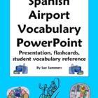 Spanish Airport Vocabulary Reference, Presentation and Flashcards
