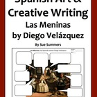 Spanish Art Creative Writing Activity - Las Meninas by Die