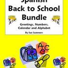 Spanish Back to School Bundle - Greetings, Numbers, Calendar, ABC